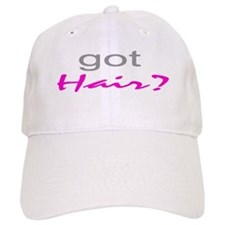 Got Hair? Baseball Cap