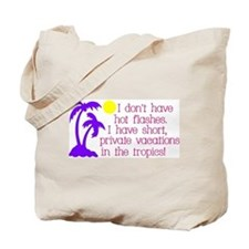 I don't have Hot Flashes Tote Bag