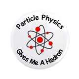 "Particle Physics 3.5"" Round Button"
