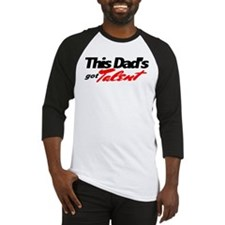 This Dad's Got Talent Baseball Jersey