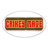 Crikey Mate Oval Decal