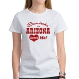 Somebody in Arizona Loves Me Tee