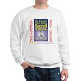 Greatest Money Making Secret Sweatshirt