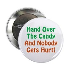 "Hand Over The Candy... 2.25"" Button (100 pack)"