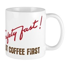 Safety Fast MG Mug