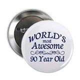 Awesome 90 Year Old 2.25&quot; Button (100 pack)