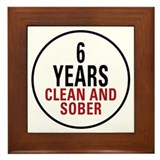 6 Years Clean &amp; Sober Framed Tile