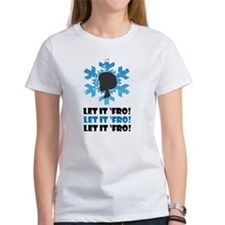 Let it Fro Women's Natural Hair Tee