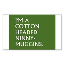 COTTON HEADED NINNY MUGGINS Decal