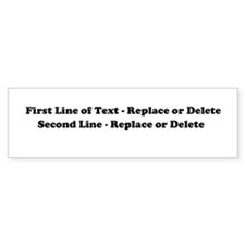 2 Line Text Personalization Bumper Sticker