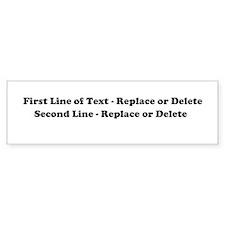 2 Line Text Personalization Bumper Stickers