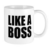 Like A Boss Small Mug