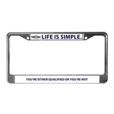 Life is Simple License Plate Frame