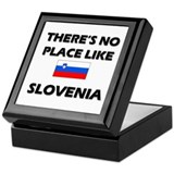 There Is No Place Like Slovenia Keepsake Box