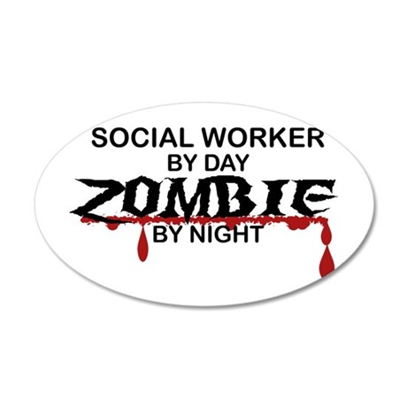 Social Worker Zombie 20x12 Oval Wall Decal