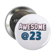 "Awesome at 23 2.25"" Button (100 pack)"