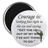 Unique Courage Magnet