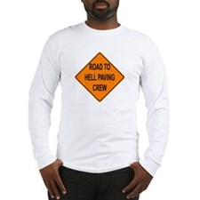 Road To Hell Long Sleeve T-Shirt