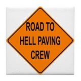 Road To Hell Tile Coaster