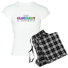 dog grandparent and loving it! Pajamas