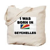 I Was Born In Seychelles Tote Bag