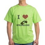 i heart sprinklers.png Green T-Shirt