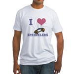 i heart sprinklers.png Fitted T-Shirt