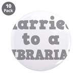 "LIBRARIAN.png 3.5"" Button (10 pack)"
