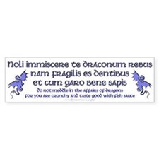 Affairs of Dragons (Latin) Bumper Bumper Sticker