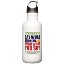 Say What You Mean #1 Water Bottle