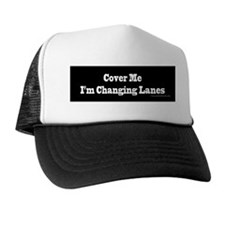 Cover Me Trucker Hat