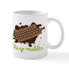 Lets Go Muddin' Mug