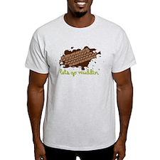 Lets Go Muddin' T-Shirt