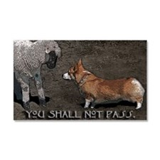 Cute You shall not pass Car Magnet 20 x 12