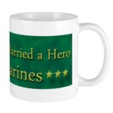 My Daughter Married a Hero Marine Mug