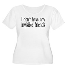 I Don't Have Any Invisible Friends T-Shirt