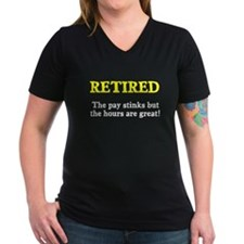 Retired Pay Stinks Hours Great Shirt