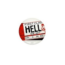 Ticket To Hell Mini Button