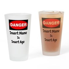 Danger Personalized Age Drinking Glass