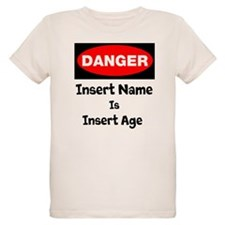 Danger Personalized Age T-Shirt