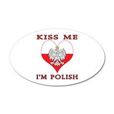 Kiss Me I'm Polish 20x12 Oval Wall Decal