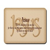 Jesus Acts 4:12 Mousepad