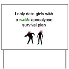 Zombie dating Yard Sign