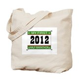My First 1/2 Marathon Bib - 2012 Tote Bag