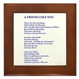 A Friend Like You Framed Tile