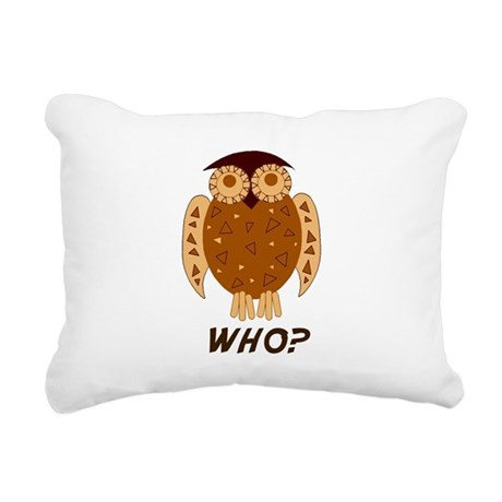 who owl Rectangular Canvas Pillow