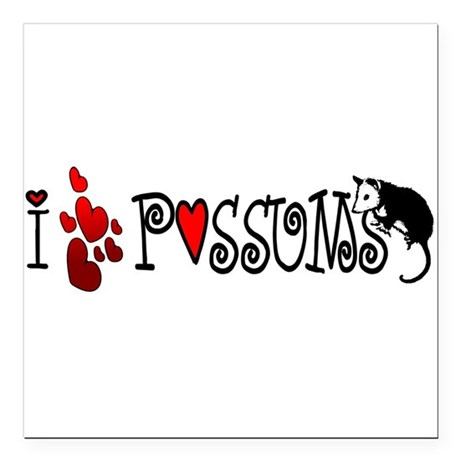"lovepossums2.png Square Car Magnet 3"" x 3"""