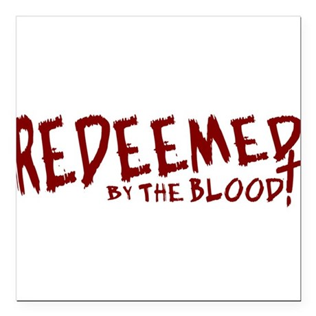 "reedeemed2.png Square Car Magnet 3"" x 3"""