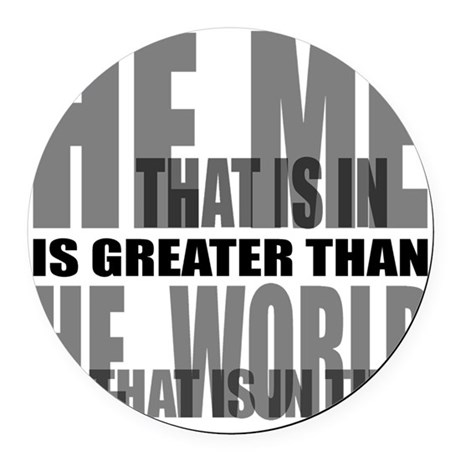 He is Greater Round Car Magnet