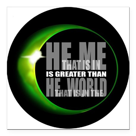 heisgreater3.png Square Car Magnet 3&quot; x 3&quot;